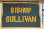 .BISHOP SULLIVAN- Custom FELT BANNERS