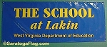 .LAKIN SCHOOL West Virginia - Vinyl Banner