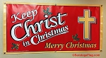 .Keep Christ in Christmas Vinyl Banner -2ft x 4ft