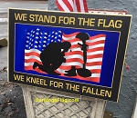 LAWN SIGNS- Stand for the Flag - Kneel for the Fallen-USA- 12 signs per case