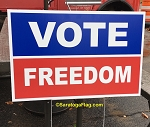 LAWN SIGNS- VOTE FREEDOM- 12 signs per case